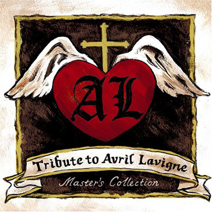 Tribute to Avril Lavigne~Masters Collection~