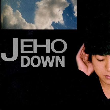 JEHO「DOWN」