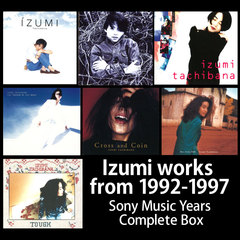 Izumi works from 1992-1997 〜Sony Music Years Complete Box〜
