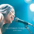11/21 ライブアルバム「SAGITTARIUS TURQUOISE」発売中!