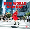 新曲「NEW WORLD NEW DAY」発売しました!